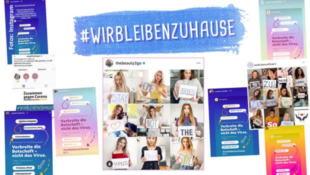 """Mit der Kampagne """"#WirBleibenZuhause"""" soll das Bewusstsein für die Wichtigkeit der durch Corona bedingten Schutzmaßnahmen gestärkt werden. Auch die Kick-Media AG und die von ihr vertretenen Künstler und Influencer unterstützen die Initiative. (Fotos: Instagram)"""
